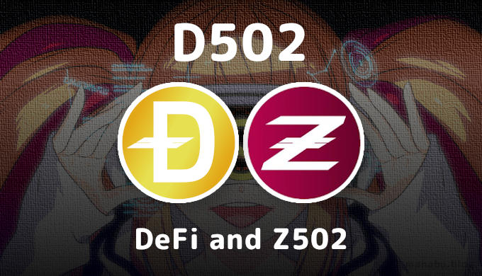 D502 - The DeFi Project of Z502