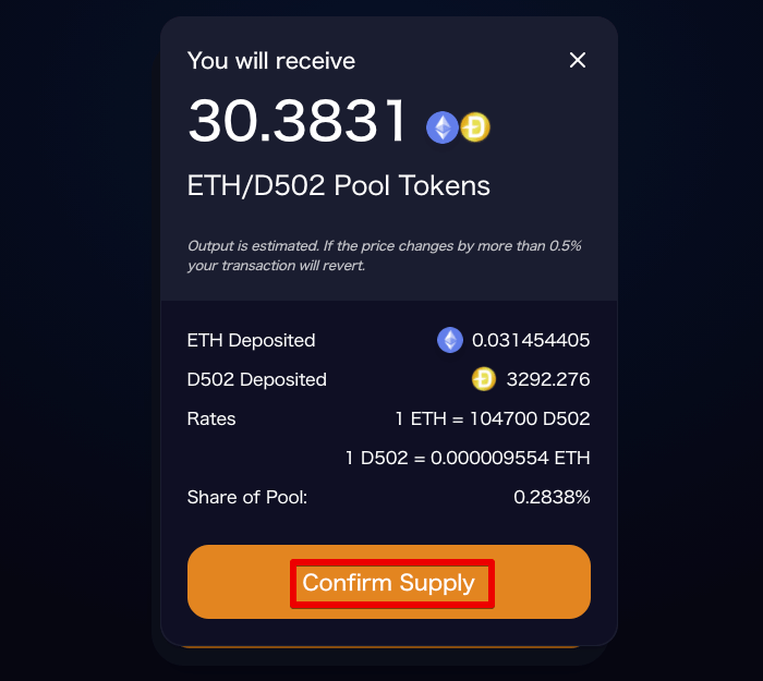 You will receive some amount of ETH/D502 Pool Tokens